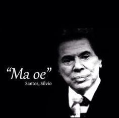 Frase mais marcante de Silvio Santos