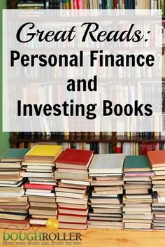 """Check out our list of great personal finance and investing books, complete with editor's picks and """"must reads."""""""