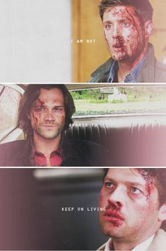 I am not afraid to keep on living #spn