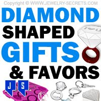 ►► DIAMOND SHAPED GIFTS AND FAVORS ►► Jewelry Secrets