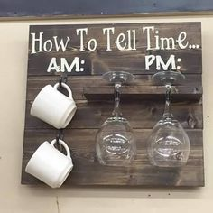 Pallet coffee cup and wine holder. How to tell time AM PM.