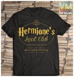 Hermione's book club/ harry potter inspired shirt/ harry
