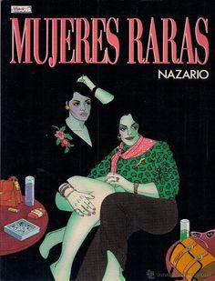 NAZARIO : MUJERES RARAS. (Eds. La Cúpula, 1988) - Foto 1