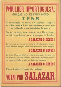Vote for Salazar poster Posters Vintage, Vintage Advertising Posters, Vintage Postcards, Vintage Advertisements, Vintage Ads, Vintage Photos, Propaganda Enganosa, History Of Portugal, Old Scool