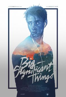 Exclusive: Here's the Stunning SXSW Award-Winning Poster for 'Big Significant Things' | Filmmakers, Film Industry, Film Festivals, Awards & ...