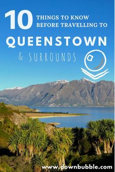 Queenstown | New Zealand | South Island New Zealand Travel | Get prepared for your best trip ever with our 10 Things to Know Before Travelling to Queenstown listicle! Helpful info and tips on driving, costs of food and petrol, sightseeing ideas and more! via @downbubbletravels