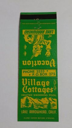 VILLAGE COTTAGES LAKE ARROWHEAD CALIFORNIA #Matchcover To order your business' own branded #matchbooks or #matchoxes GoTo: www.GetMatches.com or CALL 800.605.7331 to Get The Process Started Today!