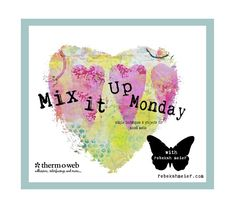 Mix It Up Monday - L