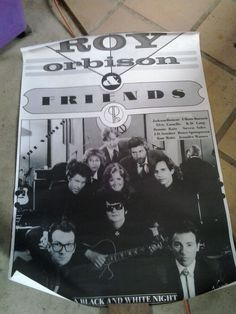 Roy Orbison & Friends...A Black & White Night .poster