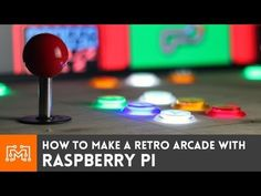 How to make a Raspberry Pi arcade (with NO programming) - I Like to Make Stuff