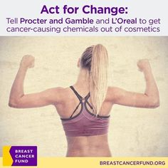 L'Oréal Paris honor breast cancer survivors. Don't make cosmetics contaminated with chemicals linked to breast cancer! #safecosmetics #breastcancer
