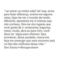 """ByNina (Carolina Carvalho) on Instagram: """"#regram @exageradasim Amo esse insta! #frases #amor #relacionamentos #danisantos"""""""