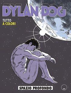 la nostra Libreria: Fumetto: Dylan Dog n. 337 - Spazio profondo