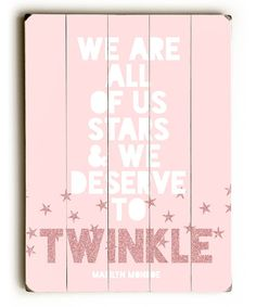 Loving this 'We Deserve to Twinkle' Wall Art on #zulily! #zulilyfinds