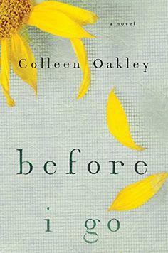 Before I Go by Colleen Oakley http://www.amazon.com/dp/1476761663/ref=cm_sw_r_pi_dp_vDvQub19AKBQJ