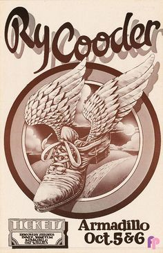 Classic Poster - Ry Cooder at Armadillo World Headquarters, Austin, TX 10/5-6/76 by John Rogers Rock Posters, Music Posters, Art Posters, Ry Cooder, Vintage Concert Posters, Delta Blues, Iggy Pop, Live Music, Rock Music
