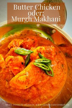 Butter Chicken, Weeknight Meals, Easy Meals, Yummy Food, Yummy Recipes, Chili, Curry, Foodblogger, Cooking