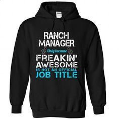 Ranch Manager - #tshirt illustration #hoodie casual. PURCHASE NOW => https://www.sunfrog.com/Funny/Ranch-Manager-2998-Black-Hoodie.html?68278