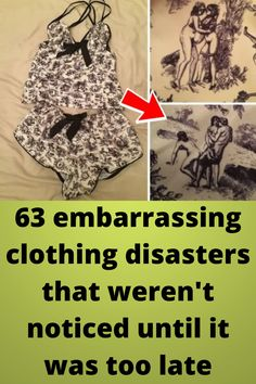 63 #embarrassing clothing #disasters that weren't #noticed until it was too late