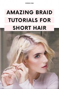 Tutorial: 3 Easy (and Stunning) Braids for Short Hair. Quick and easy braid tutorials for short hair Want to rock a braid but have short hair? Watch this video tutorial for three different braid styles that work for short hair Box Braids Hairstyles, Braided Hairstyles Tutorials, Braid Tutorials, Short Hairstyles, Tutorials For Short Hair, Pretty Hairstyles, Active Hairstyles, Hairband Hairstyle, Stylish Hairstyles