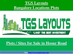 Are you looking to invest in Bangalore Plots / Lands then Hosur Road is one of the most popular location. Plots prices will increase more than 100% in this area. #HosurRoadPlots
