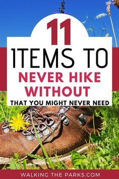 11 Items You Must Pack for Day Hiking Even Though You Might Never Use them - Walking The Parks