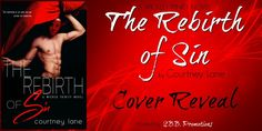 Twisted Sisters' Book Reviews: Cover Reveal - The Rebirth of Sin by Courtney Lane...