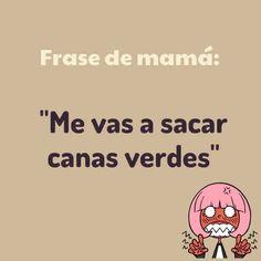 Frases de Mamá (3)