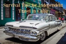 Cuba Independent Travel Survival Tips
