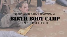 Birth Boot Camp instructor requirements + reading list