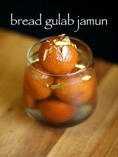 bread gulab jamun recipe   instant gulab jamun with bread - http://hebbarskitchen.com/instant-bread-gulab-jamun-recipe/