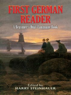 First German Reader: A Beginner's Dual-Language Book (Dover Dual Language German) by Harry Steinhauer. $7.03