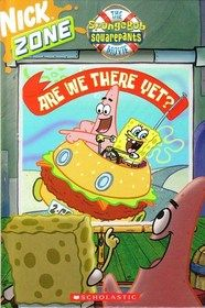 """""""Nick Zone: The SpongeBob Squarepants Movie (Are We There Yet?)"""" by Kitty Fross $1.25"""