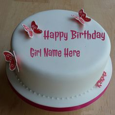 Happy Birthday Cake With Name Edit Online HAPPY BIRTHDAY ...