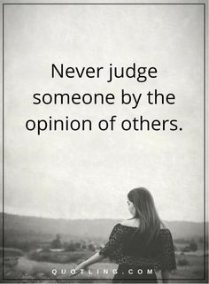 Jealousy Quotes : QUOTATION - Image : Quotes about Jealousy - Description judging quotes Never judge someone by the opinion of others. Sharing is Caring - Hey can you Share this Quote Past Quotes, Top Quotes, Couple Quotes, Words Quotes, Free Quotes, The Words, Judge Quotes, Jealousy Quotes, Hypocrite Quotes