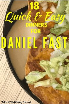 For times when I need to put together a simple dinner and quick, these 18 Quick and Easy Daniel Fast Dinner Recipes are a lifesaver! Family-friendly and healthy, these are our go-to meals! Daniel Fast Dinner Recipe, Daniel Fast Meal Plan, Daniel Fast Recipes, Fast Dinner Recipes, Fast Dinners, Fast Easy Meals, Cheap Meals, Vegan Dinners, Easy Homemade Recipes