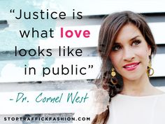 """Justice is what love looks like in public."" #empowerwomen #humantrafficking #ethicalfashion"