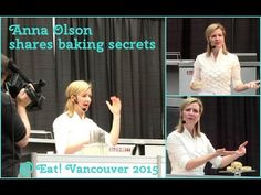 Foodie TV: Anna Olson's Secret Baking Tips at Eat! Vancouver 2015 - YouTube