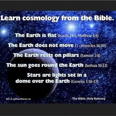 Trust science not the bible. The bibel is just a long fairytale written by uneducated men.