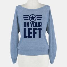 On Your Left (Winter Soldier Quote shirt
