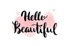 Find Hello Beautiful Vector Lettering Hand Drawn stock images in HD and millions of other royalty-free stock photos, illustrations and vectors in the Shutterstock collection. Typography Art, Lettering, Heart Hands Drawing, Instagram Highlight Icons, Hello Beautiful, Beauty Secrets, How To Draw Hands, Royalty Free Stock Photos, Calligraphy