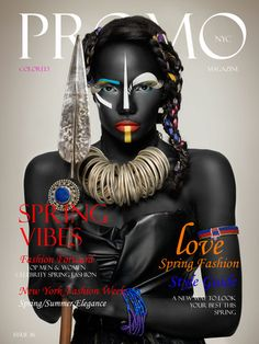 March Issue Cover 2015 _ PROMO MAG NYC  Photography by ANDREA CIMINO Anta Fall (Icon Agency) & Aminata Pouye: Models Giusy Campolungo : Bodypainter  Lim.Glam: Jewel Consultant & Art Worker  Francesca Cimini: Stylist & Fashion Designer  Paola Coratti: hair-stylist & make-up artist; Giorgia Nofrini e Claudio Giordano – Photography Assistance Carmen Moreno (Tribal Art Gallery): Original African Accessories  Mazzanti Piume @Firenze: Feathers Hats Paola Glam: Fashion Editor