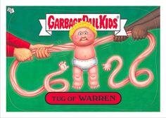 Garbage Pail Kids. Tug of Warren