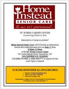 EMPLOYMENT OPPORTUNITY (Senior Care) Applicants must be registered on: www.ncworks.gov.