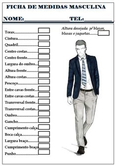 Blog Atelier Fernanda Guimaraes: Ficha de Medidas Masculina Clothing Patterns, Sewing Patterns, Fashion Sewing, Mens Fashion, Costura Fashion, Modelista, T Art, Sewing Projects For Beginners, Sewing Clothes