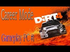 DIRT 4 : Career Mode - Gameplay PC #1