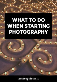 Wondering what to do when starting out with photography? Click through to find out what to do first!