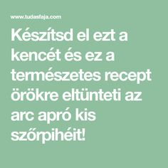 Készítsd el ezt a kencét és ez a természetes recept örökre eltünteti az arc apró kis szőrpihéit! Nutribullet, Hair Beauty, Math, Life, Cosmetics, Tips, Math Resources, Cute Hair