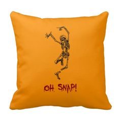 Shop Funny Dancing Skeleton Oh Snap Throw Pillow created by WelteHalloweenStore. Halloween Home Decor, Halloween Themes, Halloween Fun, Halloween Decorations, Dance Humor, Silk Pillow, Custom Pillows, Skeleton, Dancing