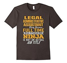 Amazon.com: Legal Administrative Assistant T-Shirt Tee 2017: Clothing
